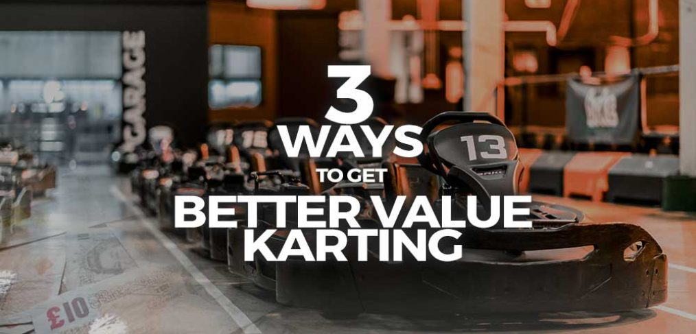 3 Ways to Get Better Value Karting